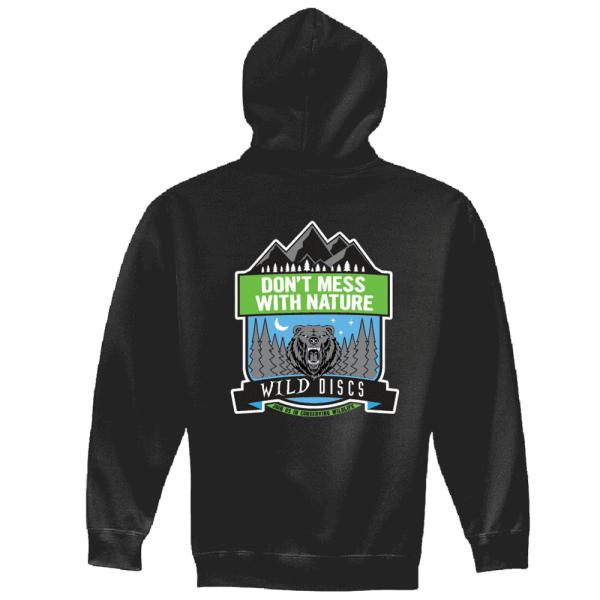 Wild Discs don't mess with nature hoodie